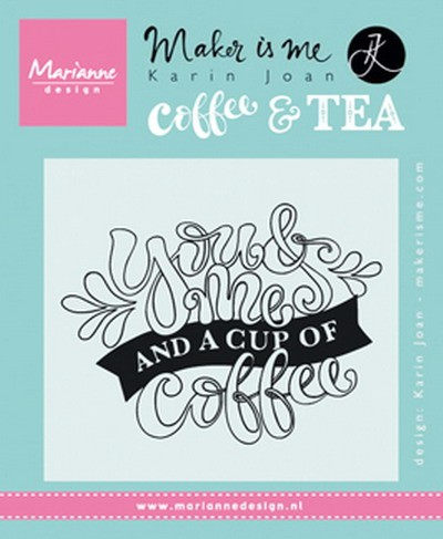 Clearstamp quote- you & me and a cup of coffee